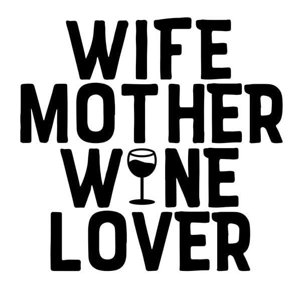 Wife Mother Wine Lover Decal