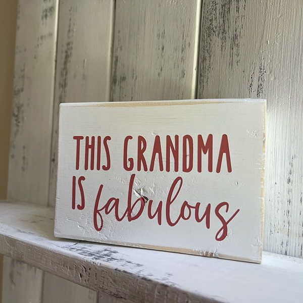 This Grandma is Fabulous Wooden Block